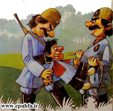 ماموران حاکم او را گرفتند -داستان کودکانه و کتاب مصور ماجراهای نخودی و توطئه حاکم در ایپابفا