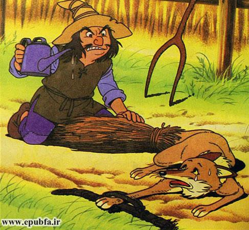 او مقداری علف خشک به دم روباه بست، مقداری نفت روی آن ریخت